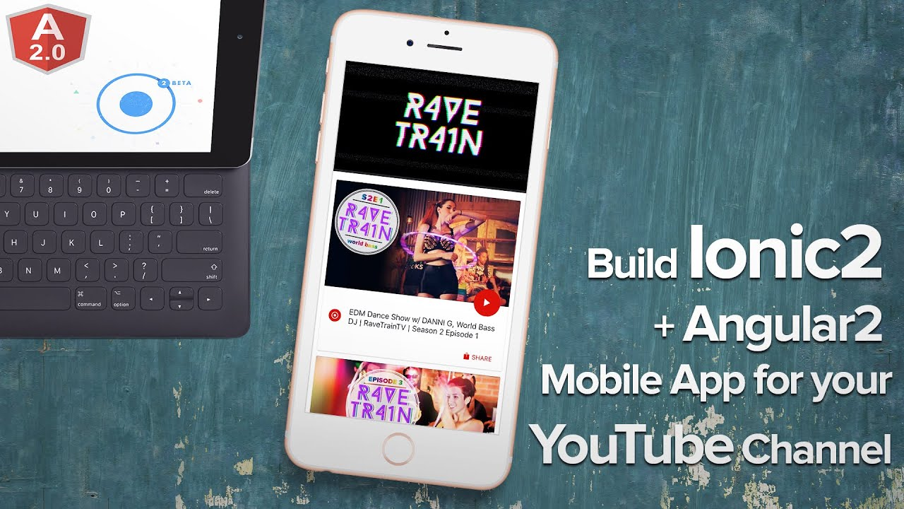 Build Mobile App for your YouTube Channel with Ionic2 and