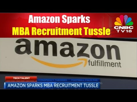 Amazon Sparks MBA Recruitment Tussle | CNBC TV18