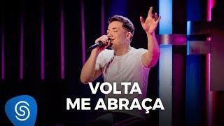 Wesley Safadão - Volta Me Abraça - TBT WS