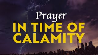 Prayer in Time of Calamity