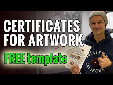 Tips On Making A Certificate Of Authenticity For Your Artworks