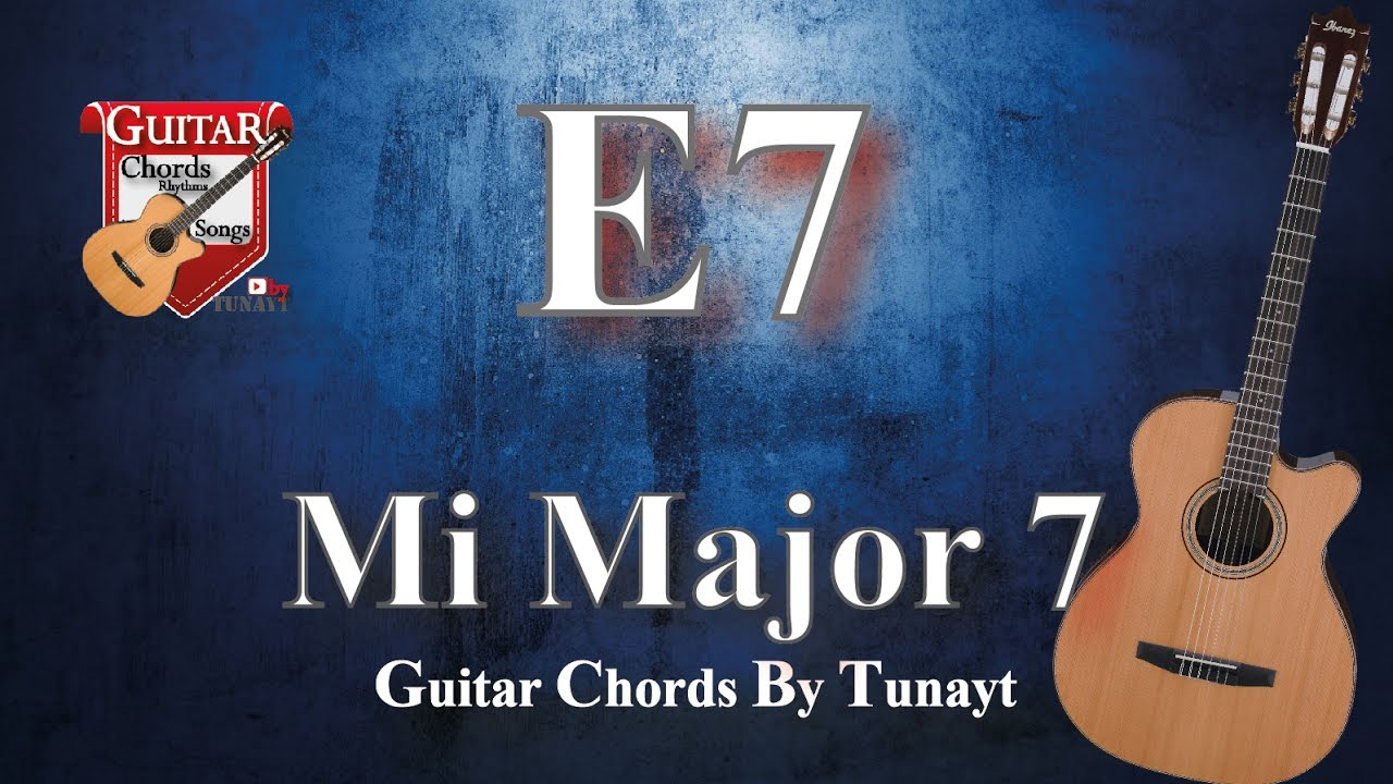 ★ ★ ★ Mi7 major | How to play E7 chords on guitar | Mi Major 7 Akoru Gitarda Nasıl Basılır ?