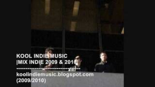 KOOL INDIE MUSIC (INDIE 2010 & 2009)
