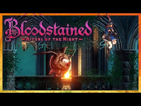 Oh Lawd, He Comin' | Community Voted Game | Bloodstained: Ritual of the Night #2