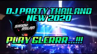Download Lagu DJ PARTY THAILAND X PONG PONG NEW 2020 BY Sandy Aslan mp3