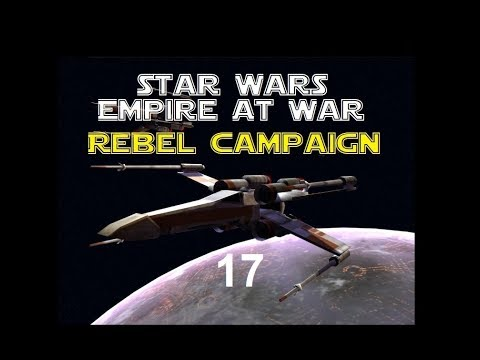 Star Wars: Empire at War - S1E17 - The REAL Imperial Fleet