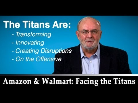 Amazon and Walmart: Facing the Titans