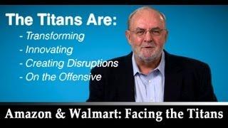Amazon and Walmart: Facing the Titans