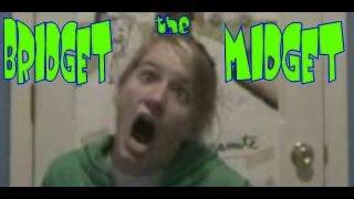 Bridget the Midget