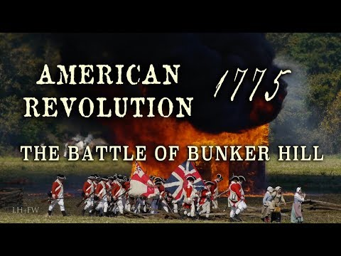 American Revolution 1775 - The Battle Of Bunker Hill