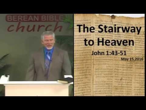 The Stairway to Heaven (John 1:43-51)