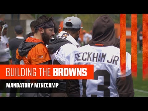 Building The Browns: 2019 Mandatory Minicamp | Cleveland Browns