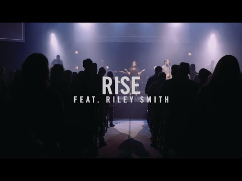 Rise - Featuring Riley Smith