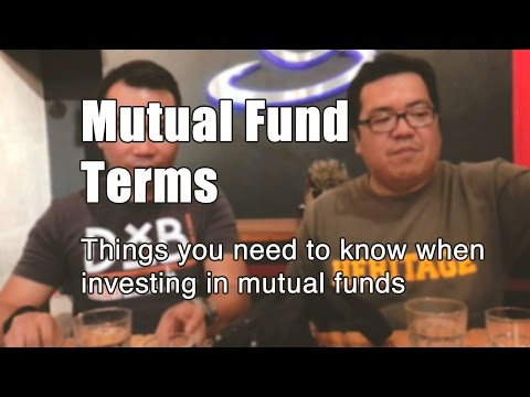 Mutual Fund Terms: Things you need to know when investing in mutual funds