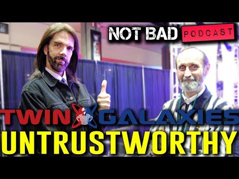 Is Twin Galaxies Now Untrustworthy Due To Multiple Cheating Scandals? - #NotBadPodcast