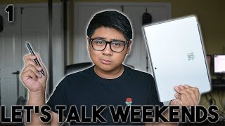Is the Surface Pro 2017 great for students? | Let's Talk Weekends #1