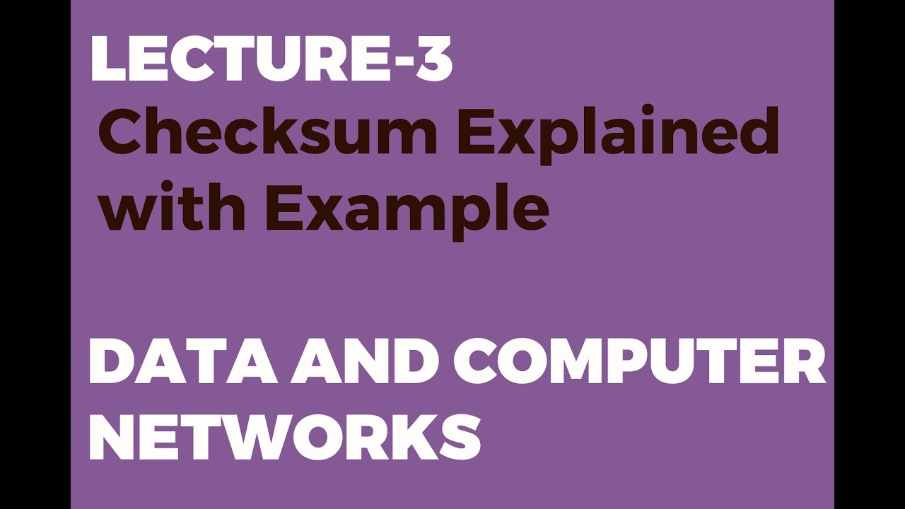 Checksum Explained with Example   Error Detection Technique