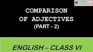 Comparatives and Superlative Adjectives (Part 2) - Irregular Adjectives - English Grammar