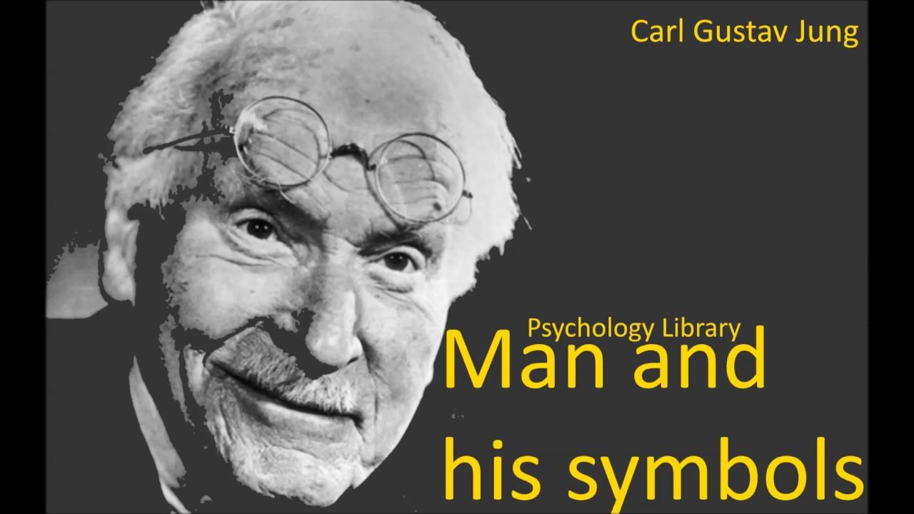 Carl Gustav Jung Man And His Symbols Parts 1 2 Psychology