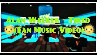 Alan Walker - Tired (ROBLOX FAN MUSIC VIDEO) - 50k SPECIAL!