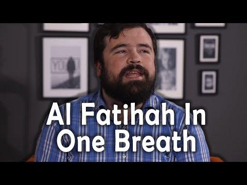 Recitation Of Al Fatihah In One Breath (62 Second) - World's Best Reciter!