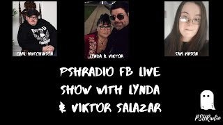 PSHRadio FB Live Show With Lynda & Viktor Salazar.