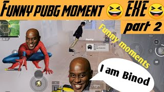 Pubg funny moments exe ep. 02 || ft. Spider man and binod || Lokesh Gaming Club ||
