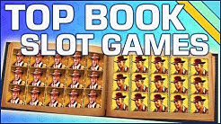 Top Book Slot Games