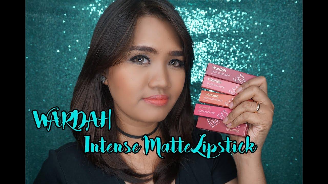 Review Swatch 5 Warna Wardah Intense Matte Lipstick Cleoputri Pixy Plus Viva Youtube