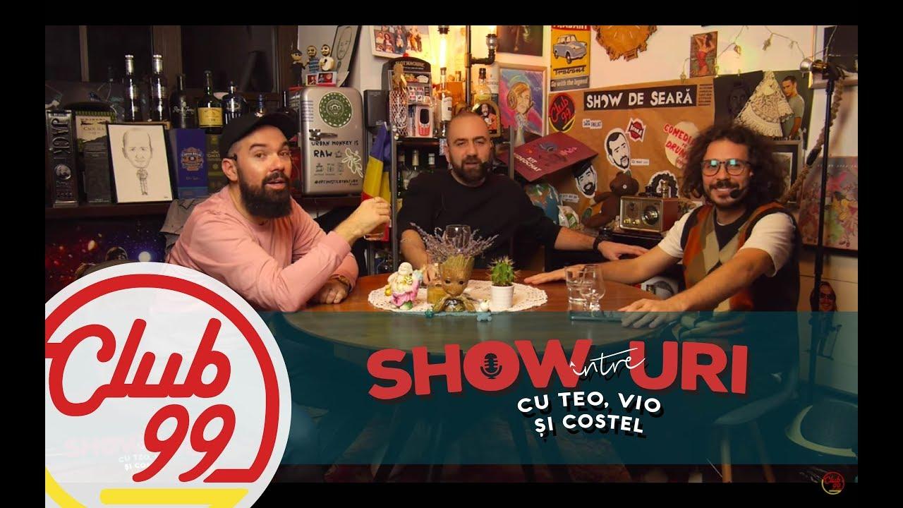 Podcast #299 | Între showuri cu Teo, Vio și Costel