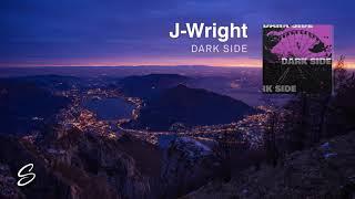 J-Wright - Dark Side