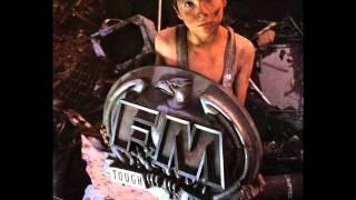 FM - Tough It Out 1989 Deluxe Edition Disc: 1 (Full Album)