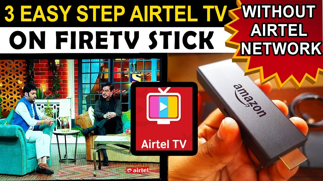 HOW TO INSTALL AIRTEL TV ON AMAZON FIRE TV STICK WITHOUT AIRTEL NETWORK AND  MIRRORING IN हिंदी