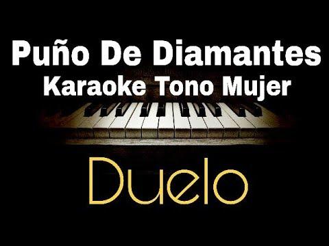 Puño De Diamantes - Duelo - Karaoke Acustico piano (Carolina Ross Cover)