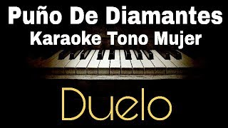 Puño De Diamantes - Duelo - Karaoke Acustico piano (Carolina Ross Cover)