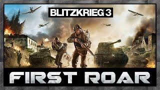 First Roar: Blitzkrieg 3 - Singleplayer Campaign Gameplay