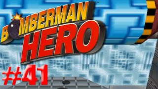 El tanque de agua/Bomberman Hero #41