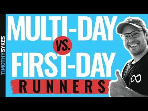Multi-Day vs. First-Day Runners: Know Before You Trade