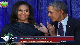 The Obamas Sign Huge Deal To   Original Series And Films For Netflix