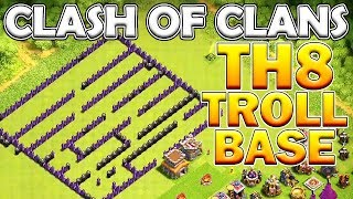 BEST TH8 (TOWN HALL 8) MAZE/TROLL BASE + FUNNY FAILS - Clash of Clans