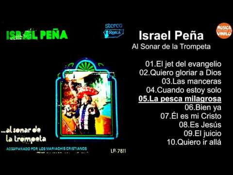 Israel Peña – Al Sonar de la Trompeta