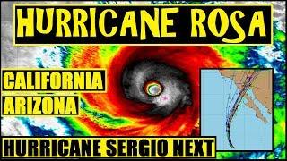 HURRICANE ROSA CAT 3 Threat 2 CALIFORNIA ARIZONA. MONSTER STORM LESLIE in ATLANTIC