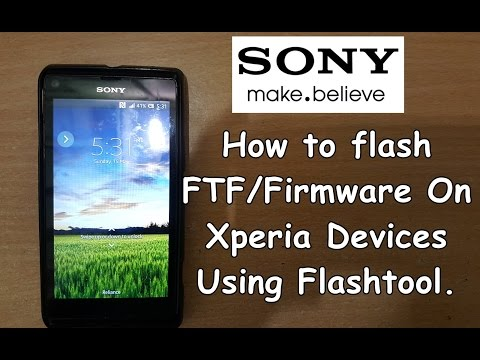 How To Flash Firmware/FTF On Any Xperia Device