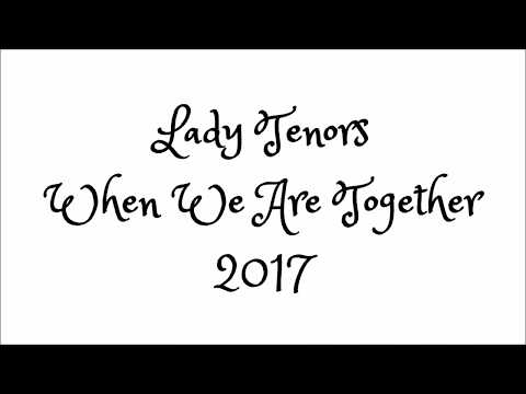 Lady Tenors Year in Review