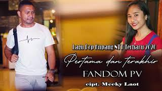 Download Mp3 Lagu Pop Kupang Ntt_pertama Dan Terakhir_fandom Pv