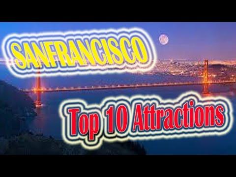 Top 10 Attractions of San Francisco | San Francisco Travel Videos | San Francisco Tour & Visit.