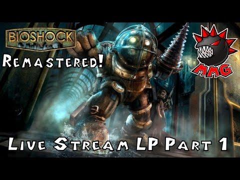 Bioshock Remastered Live Stream LP Part 1 9-22-2016