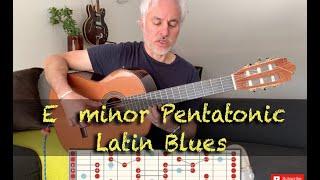 E Minor Pentatonic: Latin Blues Guitar Tutorial
