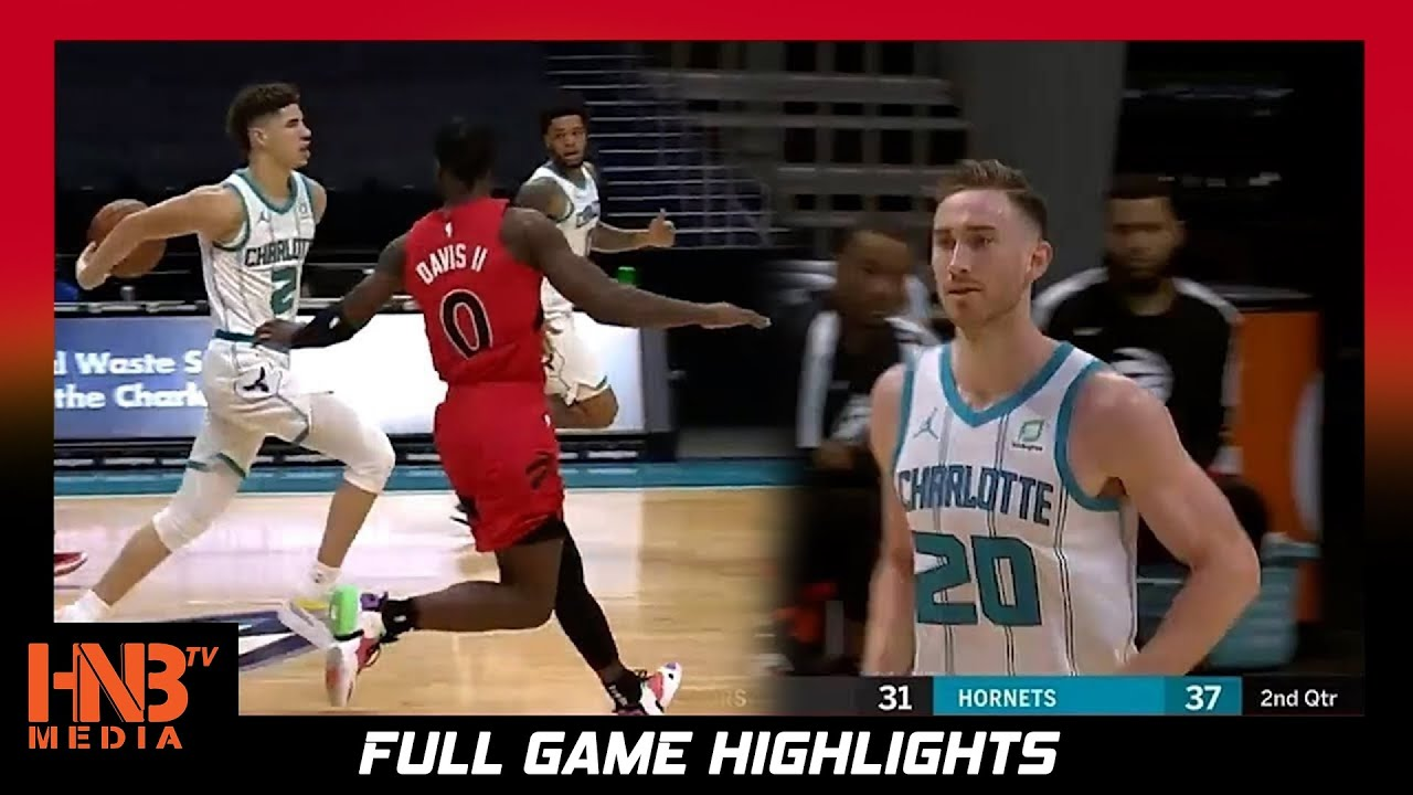 Toronto Raptors Vs Charlotte Hornets 12 12 20 Lamelo Ball Debut Full Highlights Hnbmediatv Youtube