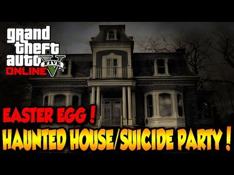 GTA 5 ONLINE HAUNTED HOUSE/SUICIDE PARTY EASTER EGG!